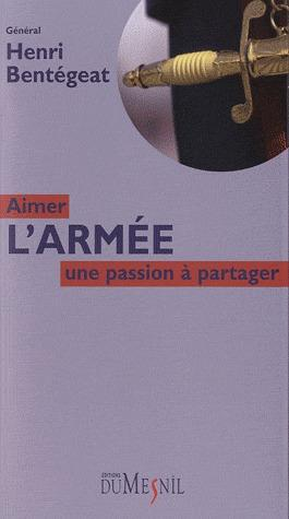AIMER L'ARMEE : UNE PASSION A PARTAGER